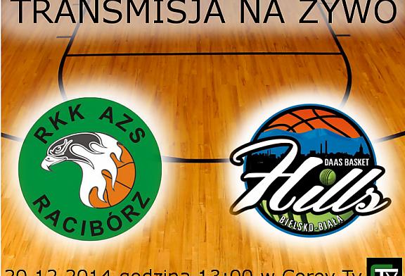 Transmisja z meczu RKK AZS Raciborz vs Basket Hills Bielsko-Biała